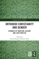 Orthodox Christianity and Gender (Open Access)