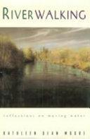 Download Riverwalking Book