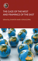 The Gaze of the West and Framings of the East PDF