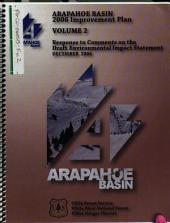 White River National Forest (N.F.), Arapahoe Basin 2006 Improvement Plan: Environmental Impact Statement