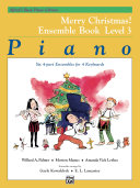 Alfred's Basic Piano Library - Merry Christmas! Ensemble Book, Level 3
