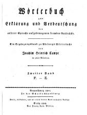 Wörterbuch zur Erklärung und Verdeutschung der unserer Sprache aufgedrungenen fremden Ausdrücke: ein Ergänzungsband zu Adelungs Wörterbuche. F - Z, Band 2