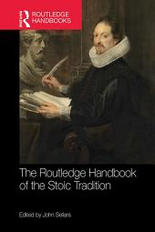 The Routledge Handbook of the Stoic Tradition