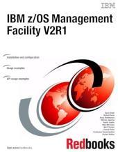 IBM z/OS Management Facility V2R1