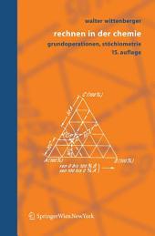 Rechnen in der Chemie: Grundoperationen, Stöchiometrie, Ausgabe 15