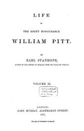 Life of the Right Honourable William Pitt: Volume 2