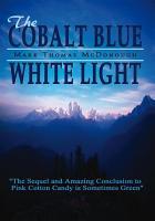 The Cobalt Blue White Light PDF