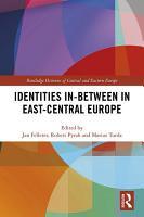 Identities In Between in East Central Europe PDF