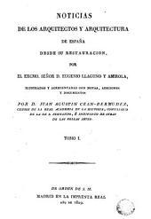 Noticias de los arquitectos y arquitectura de España desde su Restauración, 1: Volumen 2