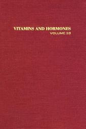 Vitamins and Hormones: Volume 33