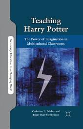 Teaching Harry Potter: The Power of Imagination in Multicultural Classrooms