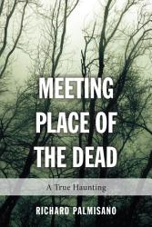 Meeting Place Of The Dead Book PDF