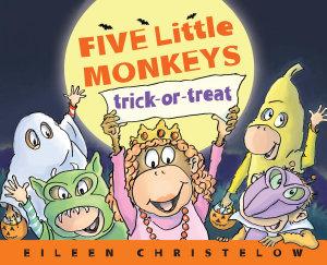 Five Little Monkeys Trick Or Treat