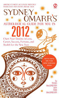 Sydney Omarr s Astrological Guide for You in 2012 PDF
