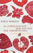 20 Liebesgedichte und ein Lied der Verzweiflung PDF