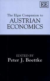 The Elgar Companion to Austrian Economics