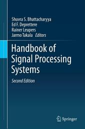 Handbook of Signal Processing Systems: Edition 2