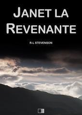 Janet la Revenante: Suivi de Will du Moulin