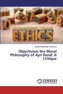 Objectivism the Moral Philosophy of Ayn Rand PDF