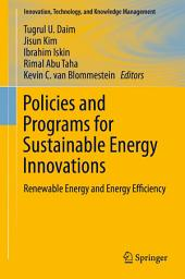 Policies and Programs for Sustainable Energy Innovations: Renewable Energy and Energy Efficiency