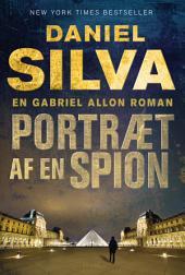 Portræt af en spion: En Gabriel Allon-roman