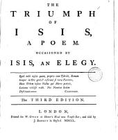 The Triumph of Isis: A Poem. Occasioned by Isis, an Elegy