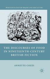 The Discourses of Food in Nineteenth-Century British Fiction