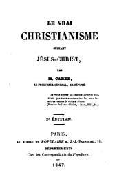 Le vrai Christianisme suivant Jésus-Christ