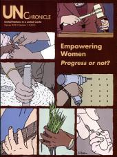 Un Chronicle 2010: Empowering Women, Progress Or Not?