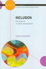 Inclusion  The Dynamic Of School Development PDF