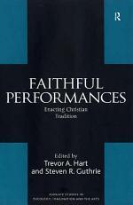 Faithful Performances