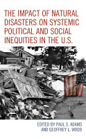 The Impact of Natural Disasters on Systemic Political and Social Inequities in the U S  PDF