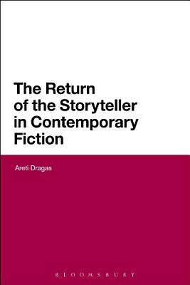 The Return of the Storyteller in Contemporary Fiction PDF