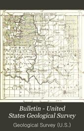 Bulletin - United States Geological Survey: Volumes 550-553