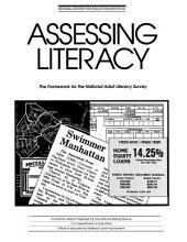 Assessing Literacy: The Framework for the National Adult Literacy Survey