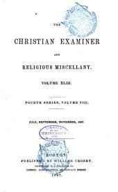The Christian Examiner: Volume 43