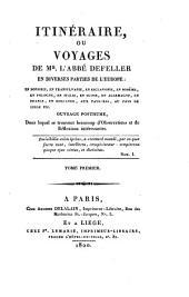 Itinéraire ou voyages en diverses parties de l'Europe: Volume 1