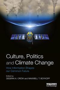 Culture  Politics and Climate Change
