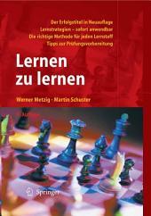 Lernen zu lernen: Lernstrategien wirkungsvoll einsetzen, Ausgabe 7