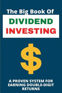 The Big Book Of Dividend Investing