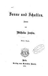 Sonne und Schatten: Roman von Wilhelm Jensen, Band 1