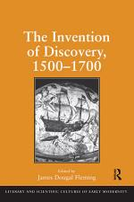 The Invention of Discovery, 1500–1700