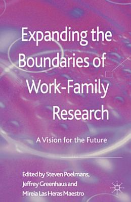 Expanding the Boundaries of Work Family Research PDF