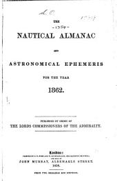Nautical Almanac and Astronomical Ephemeris: Volume 1862