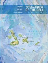 Physical Biology of the Cell, Second Edition