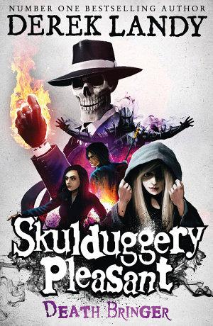 Death Bringer  Skulduggery Pleasant  Book 6