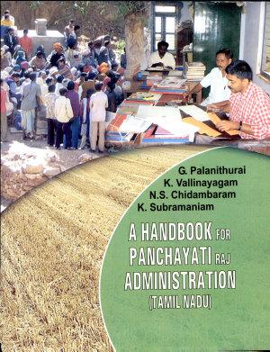 A Handbook for Panchayati Raj Administration  Tamil Nadu