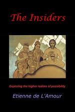 The Insiders: Exploring the higher realms of possibility