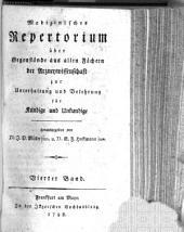 Medizinisches Repertorium über Gegenstände aus allen Fächern der Arzneywissenschaft: zur Unterhaltung und Belehrung für Kundige und Unkundige, Band 4