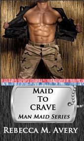 Maid to Crave